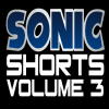 Sonic Shorts: Volume 3